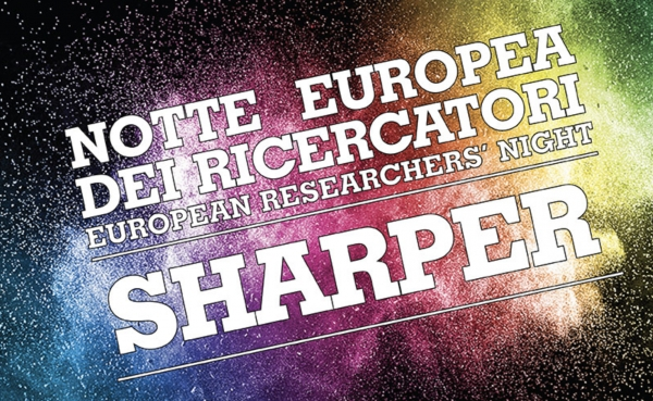 "CNR-ISMN AT THE RESEARCHERS' NIGHT WITH ""SHARPER"""